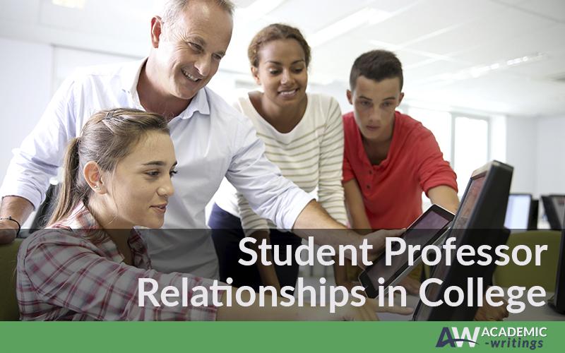 Student professor relationships in college