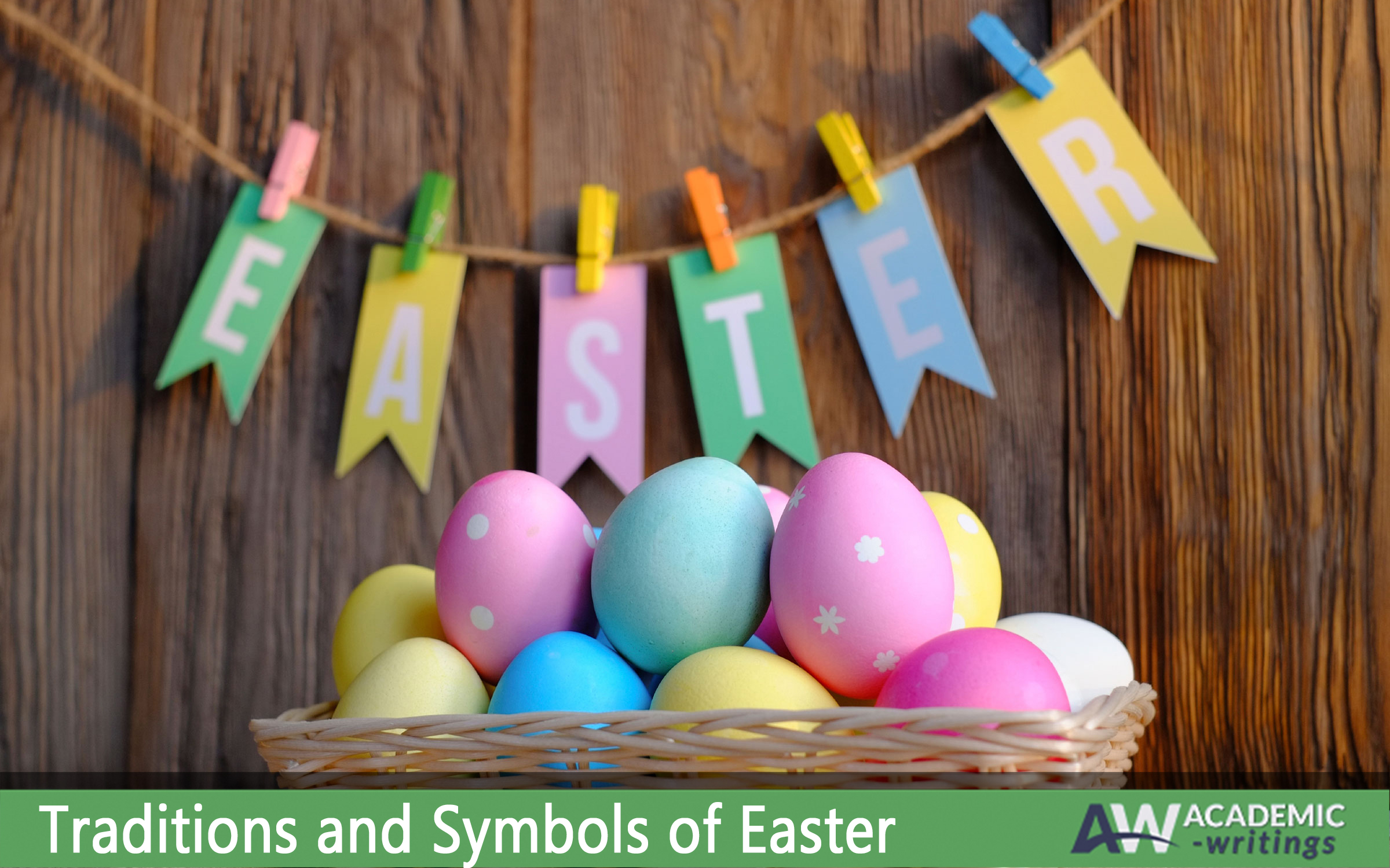 Traditions and symbols of easter