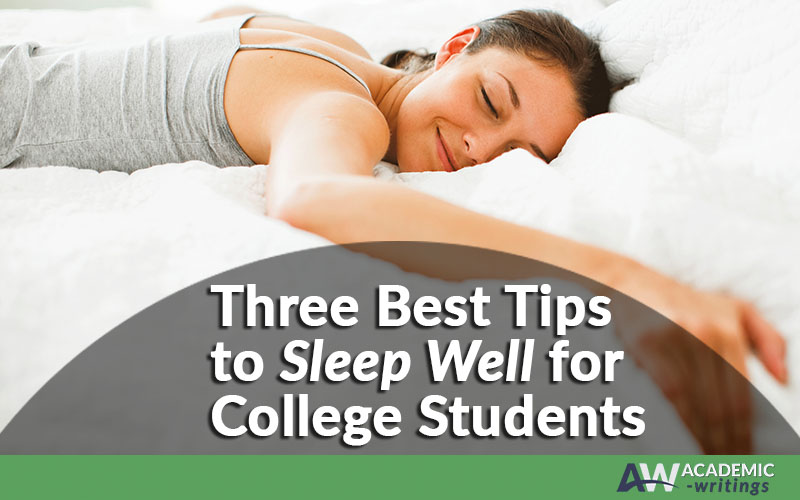 Ways to Get Better Sleep in College